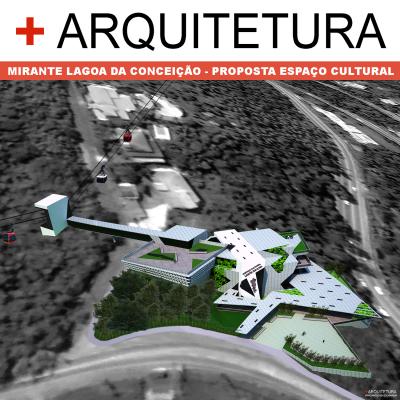 + ARQUITETURA: Mirante Lagoa da Conceição - Proposta Espaço Cultural.