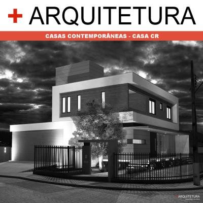 + ARQUITETURA: Casas Contemporâneas - Casa CR.